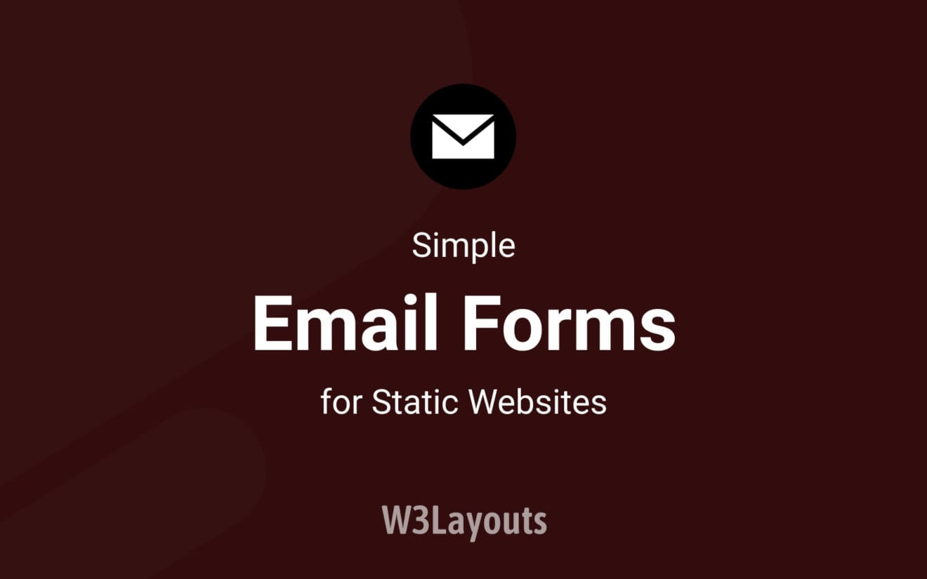 Simple email forms for Static websites