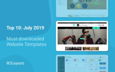 Top 10 Most Downloaded W3layouts Templates – July 2019